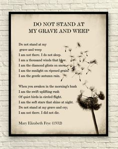 Wall Art, Art Print, Poetry Print, Literary Print, Do Not Stand at My Grave and Weep, Bereavement Gift, Sympathy Gift, Mary Elizabeth Frye
