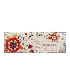 Take a look at this 'Grandma's House' Wood Plaque by About Face Designs on #zulily today!