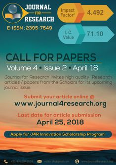 Call For Paper - Journal 4 Research (J4R Journal) Vol 4 Issue 2 - April 2018 J4R - Journal 4 Research is an Online Open Access Peer Reviewed Indexed Journal. Useful for (Diploma, BCA, MCA, BE/M.E/M.Tech, Ph.D) Students.... Kindly share to all Engineers... High Impact Factor: 4.492 | IC Value: 71.70 (New) Submit Your Research Paper/Article @journal4Research.org