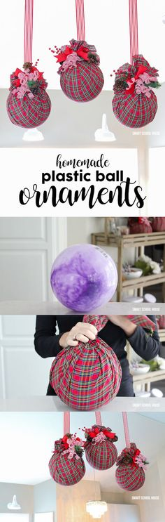 AMAZING and BIG unbreakable plastic ball ornaments for Christmas! Use a plastic ball (the ones found in the toy section for a dollar or so). Put them in your tree, around the house, or hang them with ribbon! Untie, save the supplies, and get a new ball for next year:) So easy!