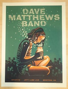2013 Dave Matthews Band - Bristow Concert Poster by Methane at JoJo's Posters