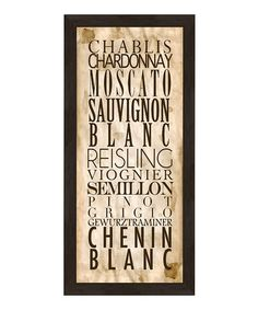 Take a look at this 'Chablis' Wine Varietals Framed Print  by Kitchen Art by PTM Images on #zulily today!