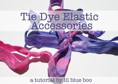 Tye dye elastics