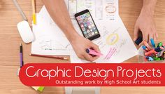 Outstanding graphic design projects by High School Art students