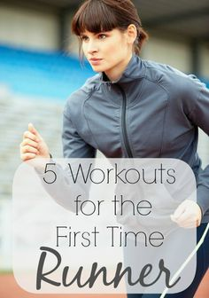 5 workouts for the first-time runner. #run #fitness