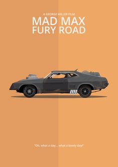Mad Max: Fury Road (2015) ~ Minimal Movie Poster by George Townley #amusementphile