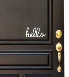 hello front door decal by WelcomingWalls on Etsy, $6.00 Lots of variety. Would make a great bridal shower or baby gift.