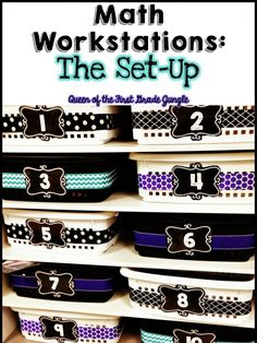 Math Work Stations: The Set-Up