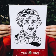 Original 'Be Wilder' print // $10 on TheNeonCart.com #genewilder #bewilder #art