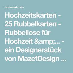 Hochzeitskarten - 25 Rubbelkarten - Rubbellose für Hochzeit &... - ein Designerstück von MazetDesign bei DaWanda
