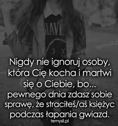 TeMysli inspirujące cytaty i złote myśli, przemyślenia i sentencje życiowe. Life Without You, Motto, Sentences, Life Lessons, Wise Words, Love Story, Quotations, It Hurts, Motivational Quotes