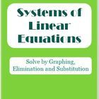 This packet has lots of fun and engaging activities to teach and learn how to solve systems of equations.  Lessons include solving by graphing, eli...