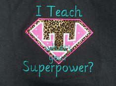 I teach Whats Your Superpower Teacher Shirt via Etsy Levesque Rivas did y'all see these? My Teacher, Teacher Gifts, Teacher Stuff, Polka Dot Fabric, Pink Polka Dots, Super Hero Day, Superhero Classroom, Classroom Ideas, School Humor