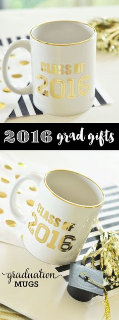 Graduation Coffee Mug make the perfect gift for her graduation! Class of 2016 is written in metallic gold - perfect gift idea for grads heading to