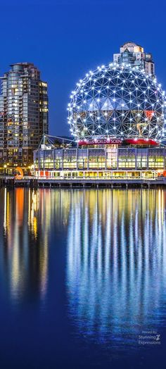 Science World Center - Vancouver | Canada