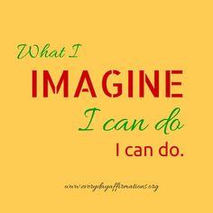 Imagination! use it