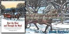 "The pictures make me think about the cold- Liesel ""Over the River and Through the Wood"" @NorthSouthBooks #BookReview http://www.sandiegobookreview.com/over-the-river-and-through-the-wood/"