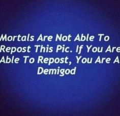 I am a demigod peoples!!!