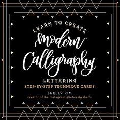 Learn to Create Modern Calligraphy Lettering by Shelly Kim https://www.amazon.co.uk/dp/1631063855/ref=cm_sw_r_pi_dp_U_x_TBDkAbMZ7QDA1