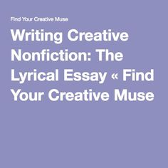Creative nonfiction memoir writing assignment