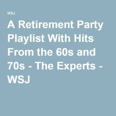 My ideal retirement party playlist includes songs familiar to most baby boomers, many representing rock 'n' roll icons. Teacher Retirement Parties, Retirement Celebration, Retirement Quotes, Retirement Cards, Retirement Planning, Principal Retirement, Retirement Party Themes, Happy Retirement, Party Playlist