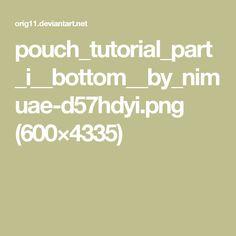 pouch_tutorial_part_i__bottom__by_nimuae-d57hdyi.png (600×4335)