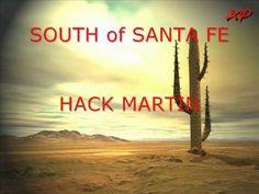 SOUTH of SANTA FE-HACK MARTIN.wmv