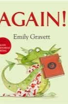 Again! by Emily Gravett - review | Children's books | guardian.co.uk This book will be published in 2013 in the US.