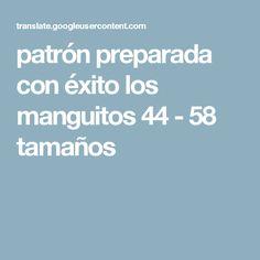 patrón preparada con éxito los manguitos 44 - 58 tamaños