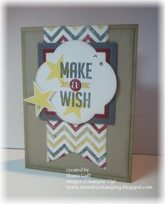Stress-Free Stamping with Shana: Happy Birthday, Marcus! Birthday Cards For Men, Happy Birthday, Best Wishes Card, Star Cards, Masculine Cards, Kids Cards, Cute Cards, Stampin Up Cards, Making Ideas
