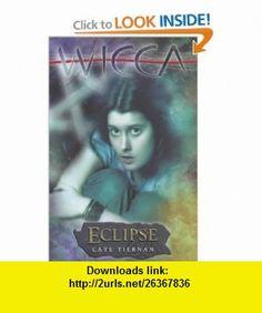 Eclipse (Wicca) (9780141315539) Cate Tiernan , ISBN-10: 0141315539  , ISBN-13: 978-0141315539 ,  , tutorials , pdf , ebook , torrent , downloads , rapidshare , filesonic , hotfile , megaupload , fileserve