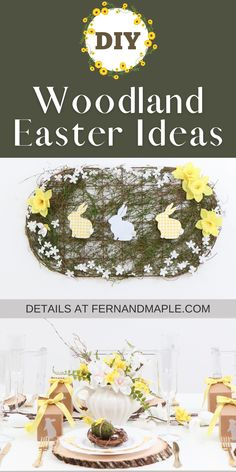 To feel a bit more down to earth, a woodsy Woodland Easter party is great. It uses whimsical florals and other earthy elements with pops of sunny yellow to create a relaxing Easter table setting. Get details now at fernandmaple.com!