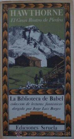 El Gran Rostro de Piedra de Nathaniel Hawthorne - La Biblioteca de Babel, 26