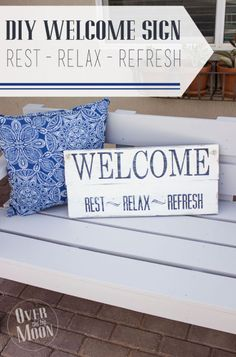 Create this DIY Porch sign - Rest, relax, rejuvenate