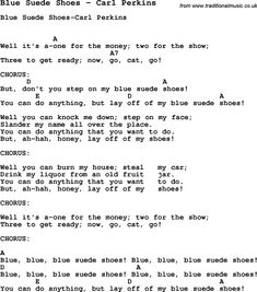 Song Blue Suede Shoes by Carl Perkins, with lyrics for vocal performance and accompaniment chords for Ukulele, Guitar Banjo etc.