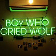 Boy Who Cried Wolf- Neon Light Sign