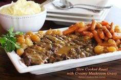 Melissa's Southern Style Kitchen: Slow Cooked Roast with Creamy Mushroom Gravy
