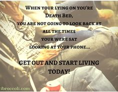 Motivational Quotes. Who will look back on their lives and remember all the times spent on their phones. I can see the irony in this as you are looking at this on some device, but it is an obvious problem that most of us are spending far too much time on social media. Let's break away and live life. #life #quote #motivation