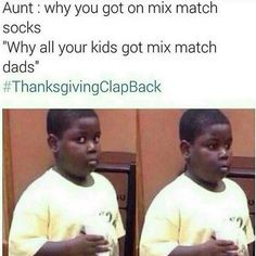 #thanksgivingclapback