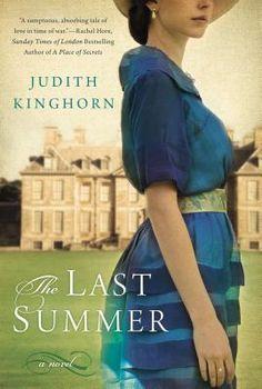 The Last Summer by Judith Kinghorn - Downton Abbey read-alike..