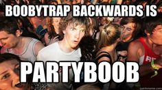 Sudden Clarity Clarence Meme Partyboob