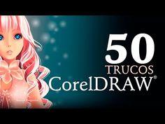 50 Trucos de CorelDraw | X8 - X7 - X6 - X5 | Diseño Gráfico | Curso Completo | Imprescindibles - YouTube