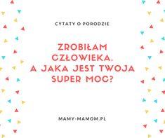 Cytaty o porodzie - zobacz najlepsze! - Mamy-mamom.pl Humor, Prague, Humour, Funny Photos, Funny Humor, Comedy, Lifting Humor, Jokes