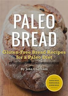 Paleo Cookies: Gluten-Free Paleo Cookie Recipes for a Paleo Diet By: John Chatham - eBook - Kobo