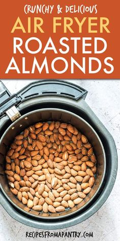 Air Fryer AlmondsThanks myforkinglife for this post.Air Fryer Roasted Almonds are super easy to make and so perfect for snacking! Great for holiday entertaining, game day gatherings and giving as delightful edible gifts. This dry roasted almo# Air Air Fryer Dinner Recipes, Air Fryer Recipes, Appetizer Recipes, Snack Recipes, Cooking Recipes, Whole30 Recipes, Oven Recipes, Appetizers, Spicy Roasted Almonds Recipe