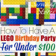 Throw a Lego Birthday Party for Less than $100