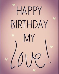 We hAve Happy Birthday funny Quotes Collection Happy Birthday Love Quotes, Happy Birthday Boyfriend, Birthday Wish For Husband, Happy Birthday Wishes Cards, Happy Birthday My Love, Happy Birthday Pictures, Happy Birthday Husband Romantic, Spanish Birthday Wishes, Romantic Birthday Wishes