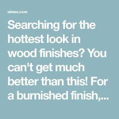 Searching for the hottest look in wood finishes? You can't get much better than this! For a burnished finish, we actually toasted the grain of the wood… Burnt Wood, Wood Burning, Searching, Burns, It Is Finished, Canning, Create, Woodburning, Home Canning