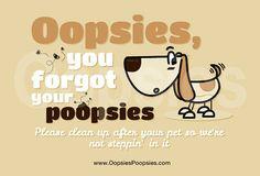 Oopsies Poopsies Dog poop lawn sign Please clean up after