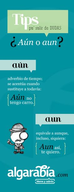 #TipDeLengua: Aún, aun                                                                                                                                                                                 Más